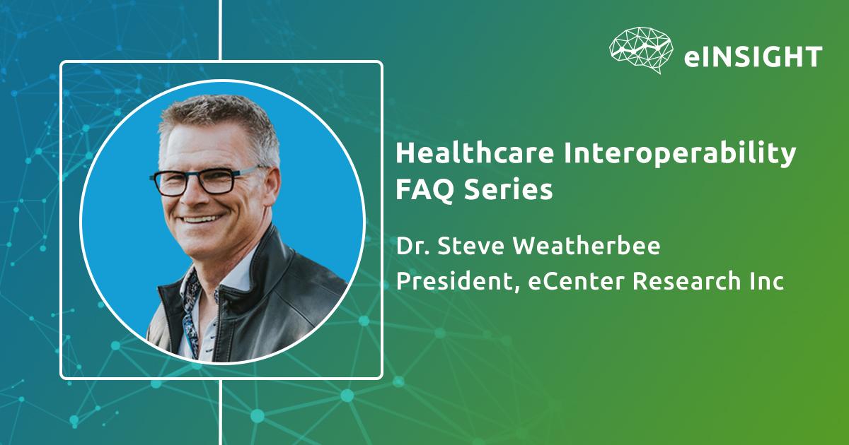 Healthcare Interoperability FAQs Series